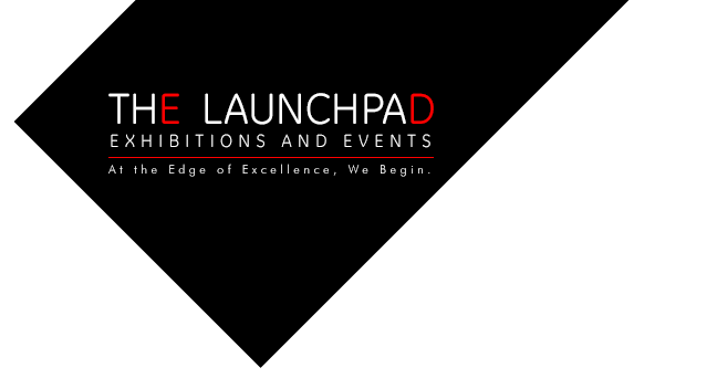 The Launchpad World | Exihibitions and Events